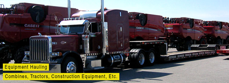 Heavy Equipment Hauling - Combines, Tractors, Construction Equipment, etc.